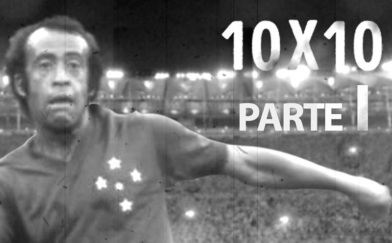 10 x 10 - Ep. 3 - Dirceu Lopes