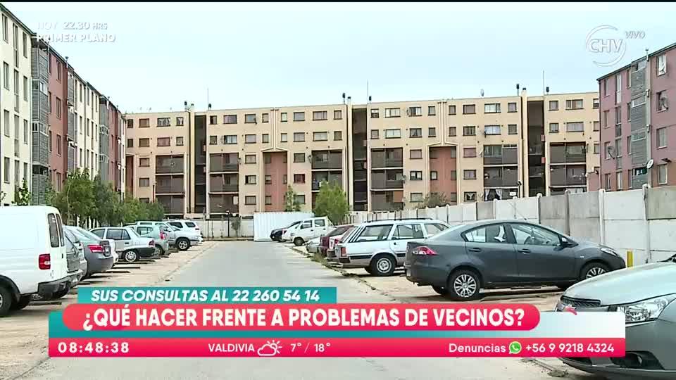 Qué Hacer Frente A Problemas Con Los Vecinos Chilevisi N